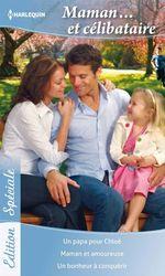 Vente EBooks : Maman... et célibataire  - Amy Andrews - Lucy Clark - Ally Blake