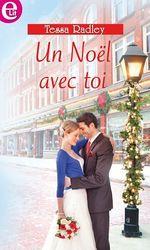 Vente EBooks : Un Noël avec toi  - Tessa Radley