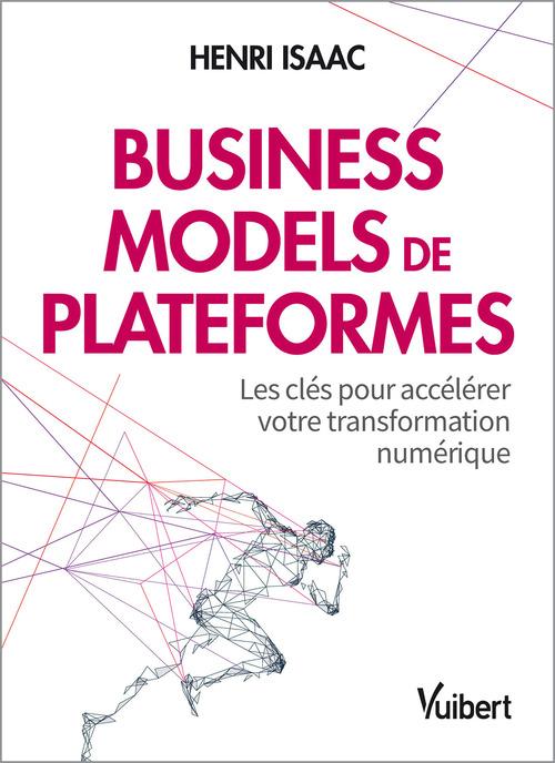 Business models de plateformes ; les clés pour accélérer votre transformation numérique