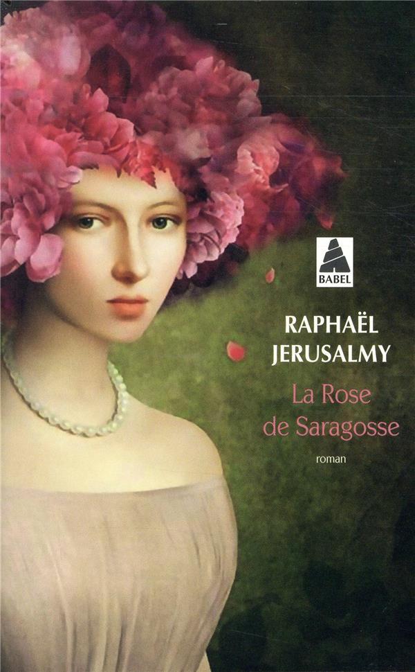 La rose de Saragosse