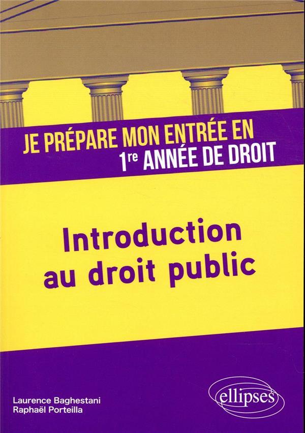 Je prépare mon entrée en 1re année de droit ; introduction au droit public