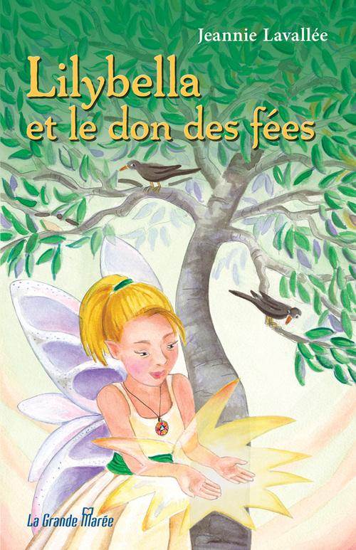 Lilybella et le don des fées