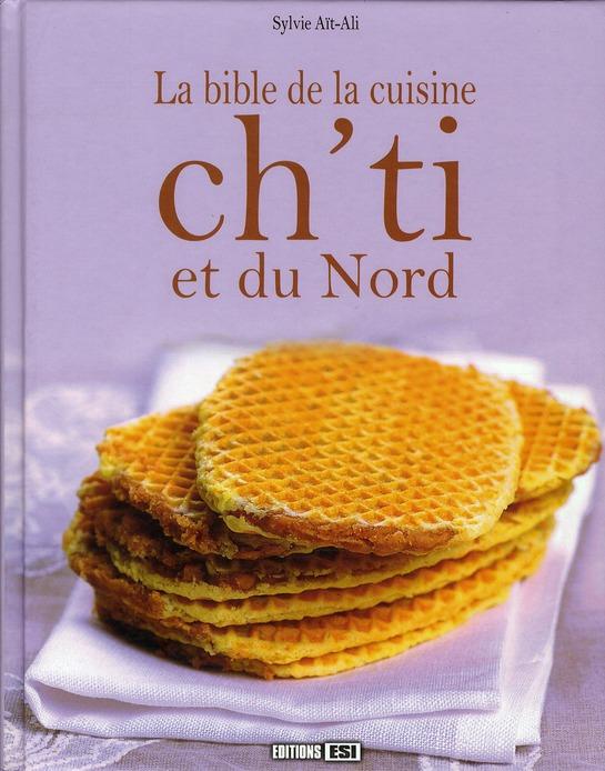 Bible de la cuisine ch'ti et du Nord