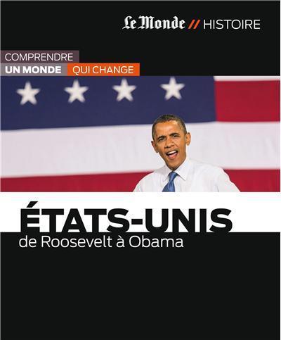 Les Etats-unis-de Roosevelt à Obama