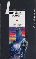 Vente Livre Numérique : L'Hôtel maudit  - Alain Surget