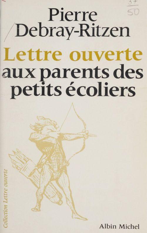 Lettre ouverte aux parents des petits ecoliers