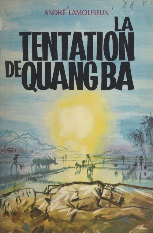La tentation de Quang Ba