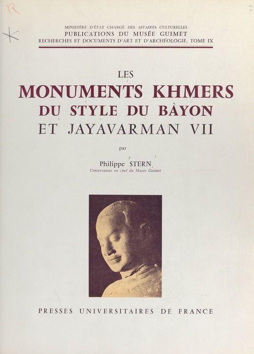 Les monuments khmers du style du Bàyon et Jayavarman VII
