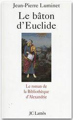 Vente EBooks : Le bâton d'Euclide  - Jean-Pierre Luminet