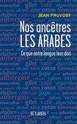 Vente Livre Numérique : Nos ancêtres les Arabes  - Jean Pruvost