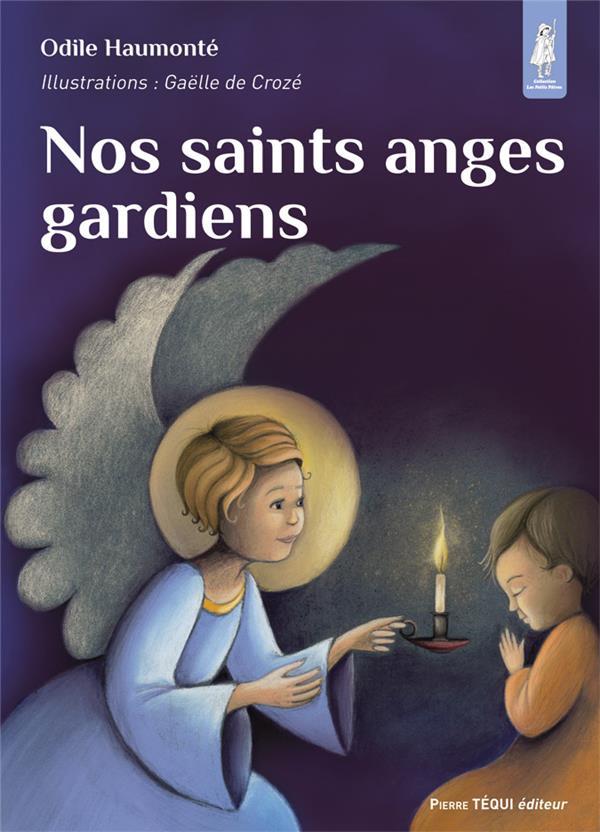 Nos saints anges gardiens