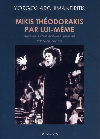 Mikis Theodorakis Par Lui-Meme