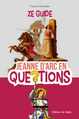 JEANNE D-ARC EN QUESTIONS