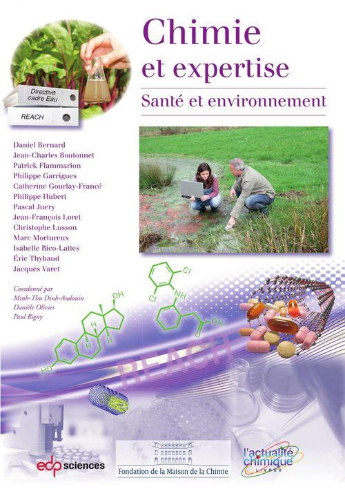 Chimie et expertise ; santé et environnement