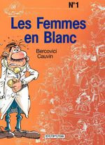 Les Femmes en Blanc - tome 1 - LES FEMMES EN BLANC