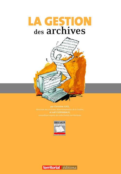 La gestion des archives