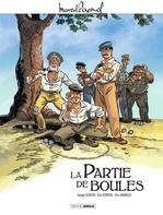 Vente Livre Numérique : La partie de boules  - Eric Stoffel - Serge Scotto