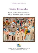 Genèse des marchés  - Patrick Fridenson