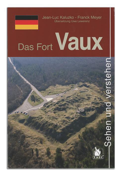 Das Fort Vaux Le Fort De Vaux Jean Luc Kaluzko Franck Meyer Ysec Grand Format Le Hall Du Livre Nancy