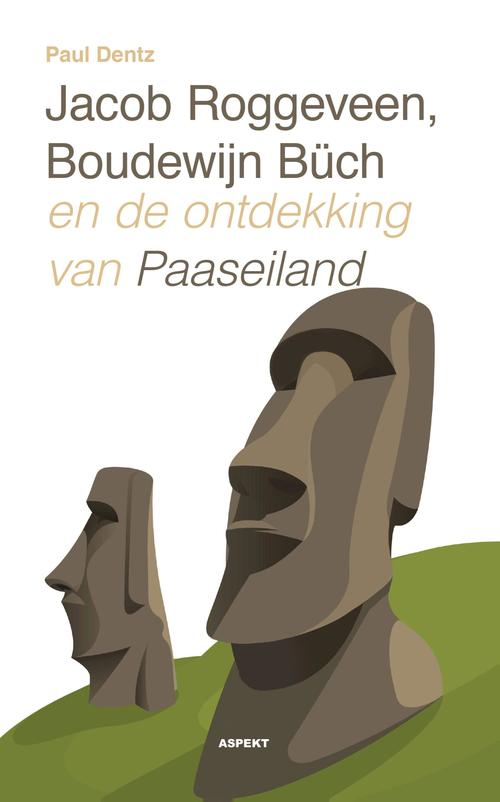 Jacob Roggeveen, Boudewijn Buch en de ontdekking van Paaseiland
