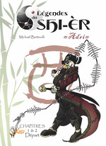 Vente Livre Numérique : Légendes du Shi-èr, épisodes 1 et 2  - Michaël Bettinelli