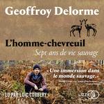 Vente AudioBook : L'homme-chevreuil  - Geoffroy Delorme