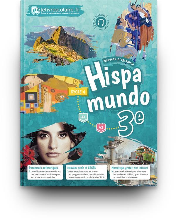 Hispamundo ; espagnol ; 3e (édition 2017)
