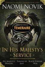 Vente EBooks : In His Majesty's Service: Three Novels of Temeraire (His Majesty's Ser  - Naomi Novik