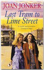 Last Tram to Lime Street  - Joan Jonker