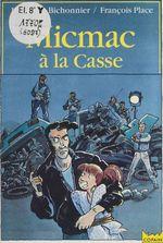 Vente EBooks : Micmac à la casse  - François Place - Henriette Bichonnier