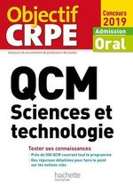QCM CRPE : Sciences et technologie 2019  - Marc ANTOINE - Richard Minguez - Jack Guichard - Françoise Guichard