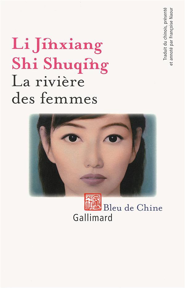 La rivière des femmes ; anthologie de nouvelles Hui