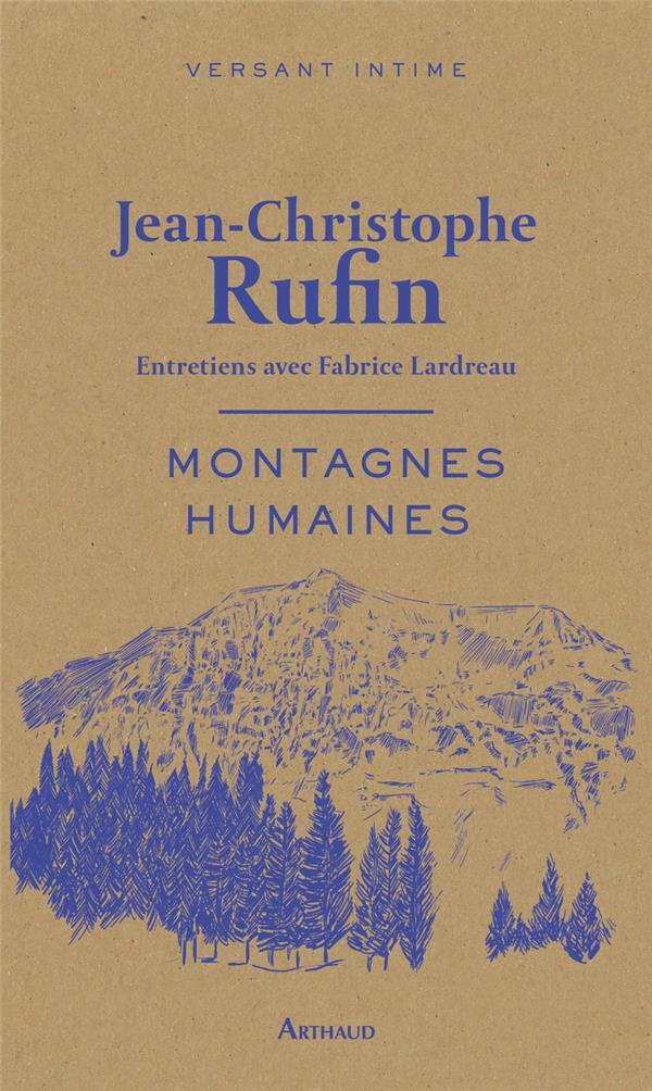 Montagnes humaines : entretiens avec Fabrice Lardreau