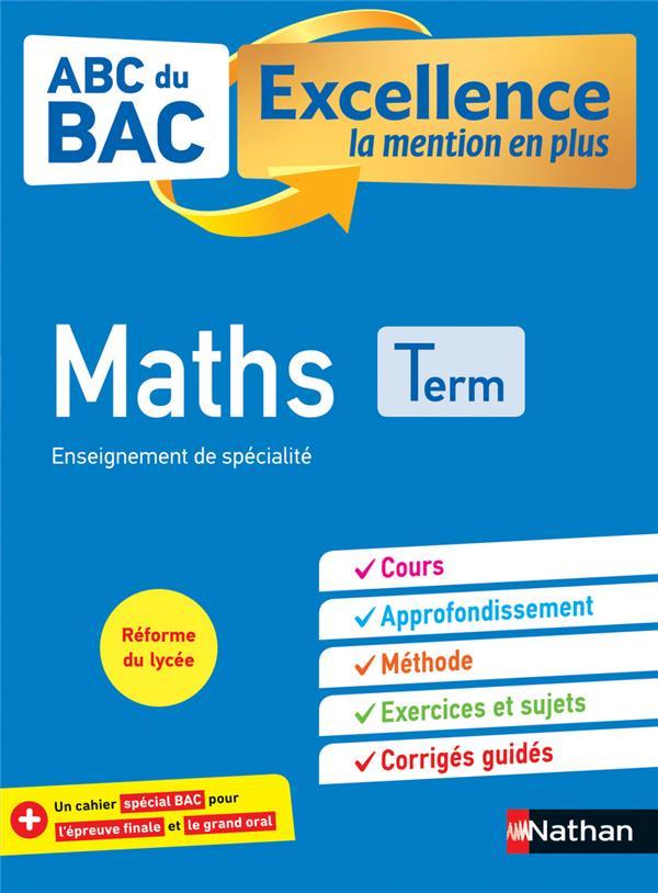 ABC DU BAC EXCELLENCE T.3 ; mathématiques ; terminale (édition 2020)