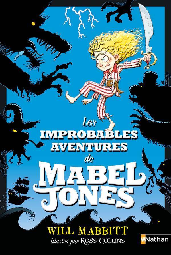 Les improbables aventures de Mabel Jones T.1