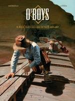 Vente EBooks : O'Boys - Tome 2 - Deux chats gais sur un train brûlant  - Philippe Thirault - Steve Cuzor