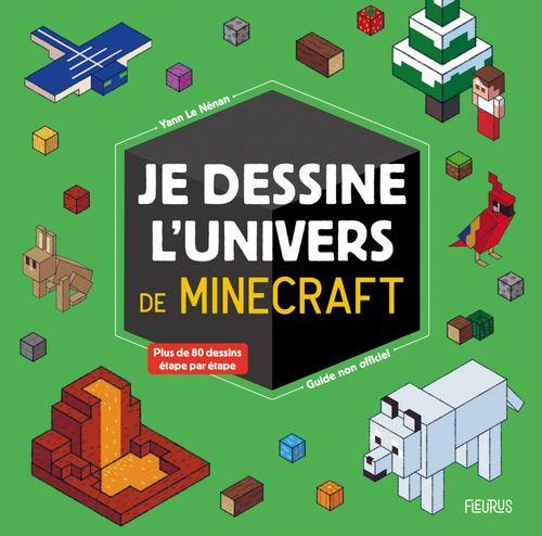 Je dessine l'univers de Minecraft ; guide non officiel