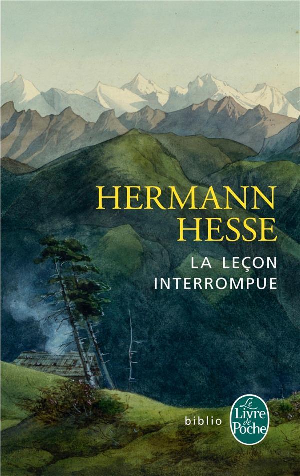 LA LECON INTERROMPUE Hesse Hermann