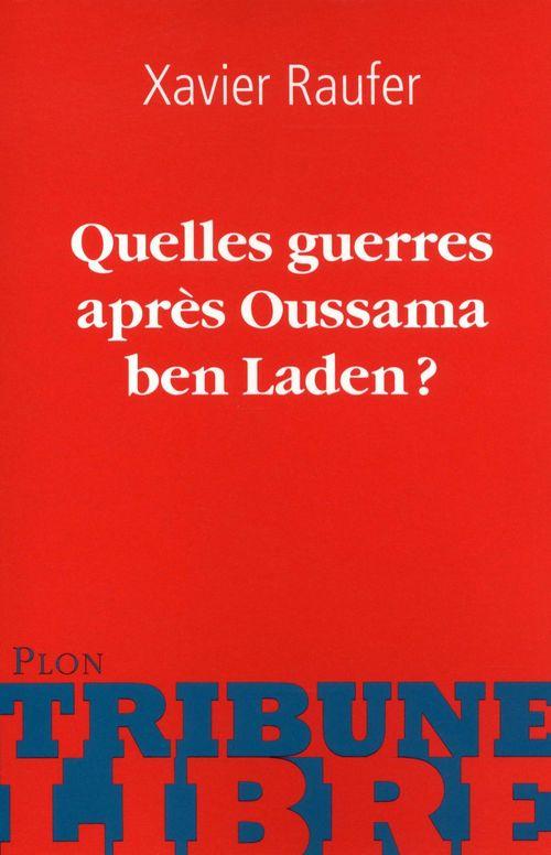 Quelles guerres après Oussama ben Laden?