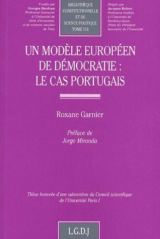 Un modàle européen de démocratie : le cas portugais