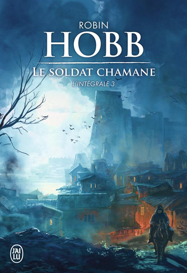 LE SOLDAT CHAMANE T.3  -  INTEGRALE Hobb Robin