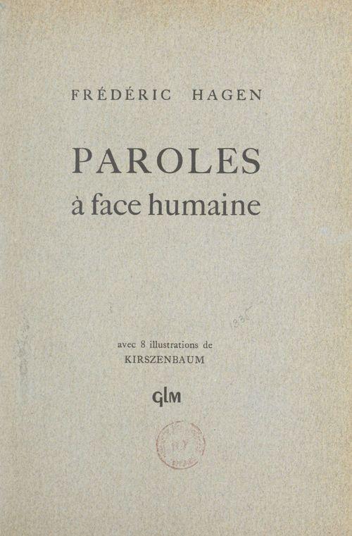 Paroles à face humaine