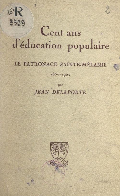 Cent ans d'éducation populaire
