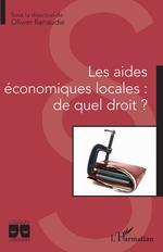 Les aides économiques locales : de quel droit ?  - Olivier Renaudie