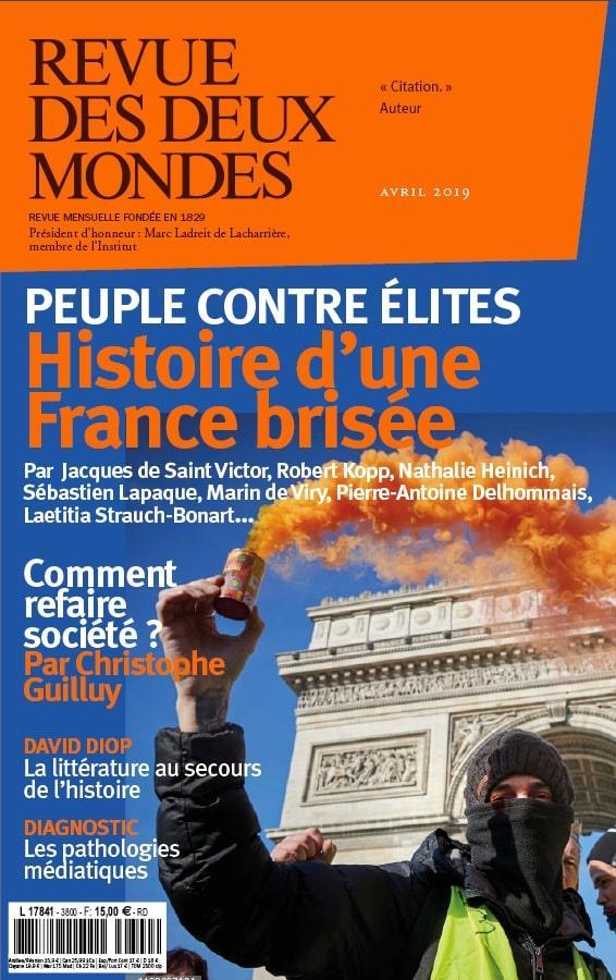 Revue des deux mondes ; histoire d'une france brisee (edition 2019)