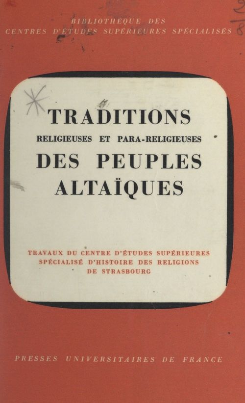 Traditions religieuses et para-religieuses des peuples altaïques