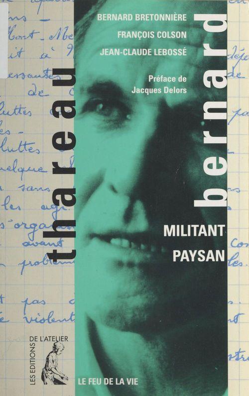 Bernard thareau - militant paysan