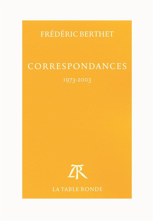 Correspondances ; 1973-2003