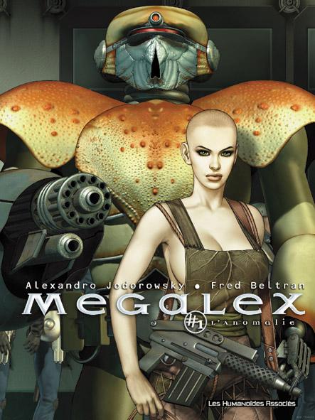 Megalex t.1 ; l'anomalie