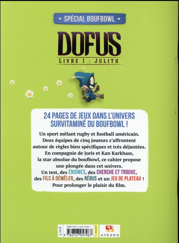 La cahier d'activités ; spécial Boufbowl !